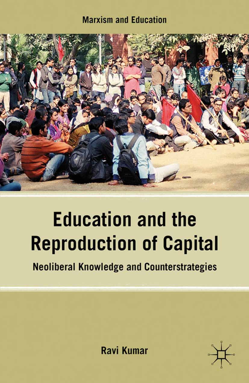Kumar, Ravi - Education and the Reproduction of Capital, ebook