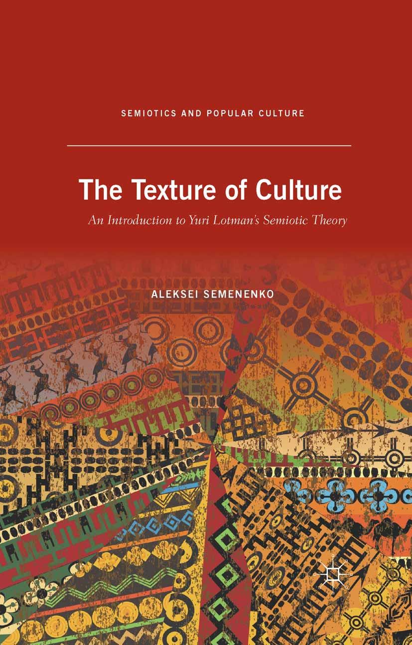 Semenenko, Aleksei - The Texture of Culture, ebook