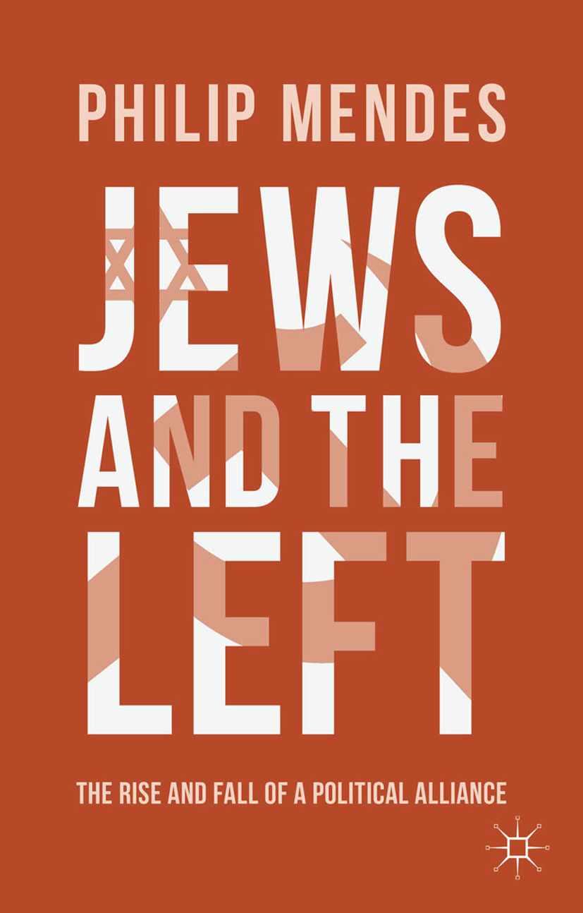 Mendes, Philip - Jews and the Left, ebook