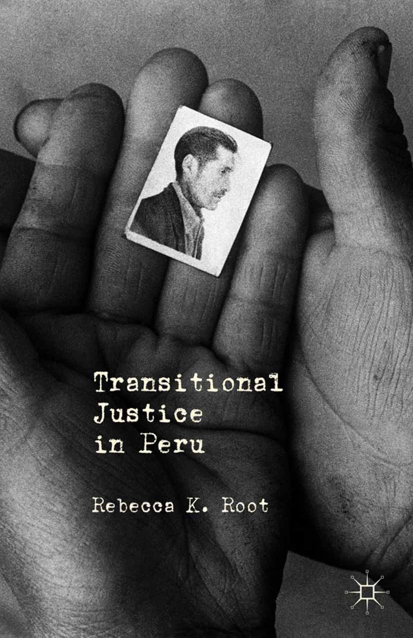 Root, Rebecca K. - Transitional Justice in Peru, e-bok