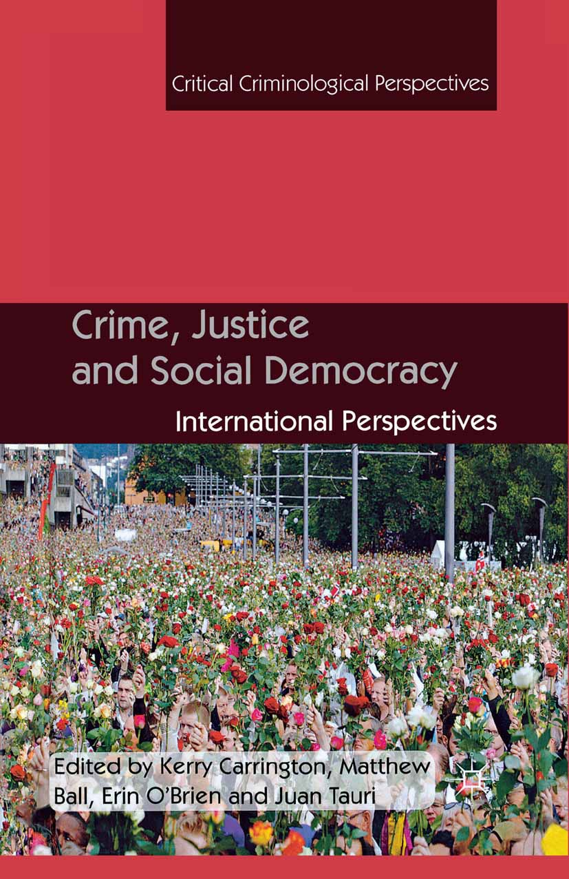 Ball, Matthew - Crime, Justice and Social Democracy, ebook
