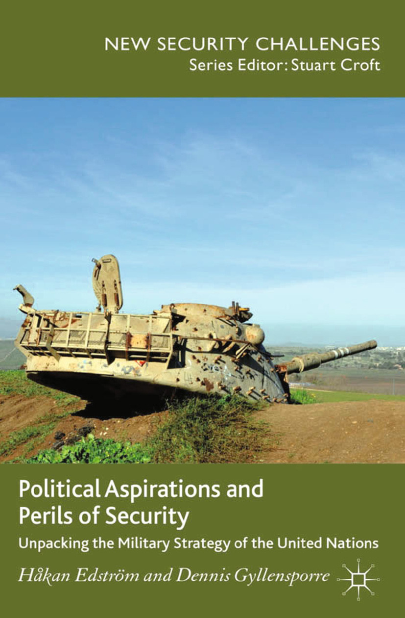 Edström, Håkan - Political Aspirations and Perils of Security, ebook