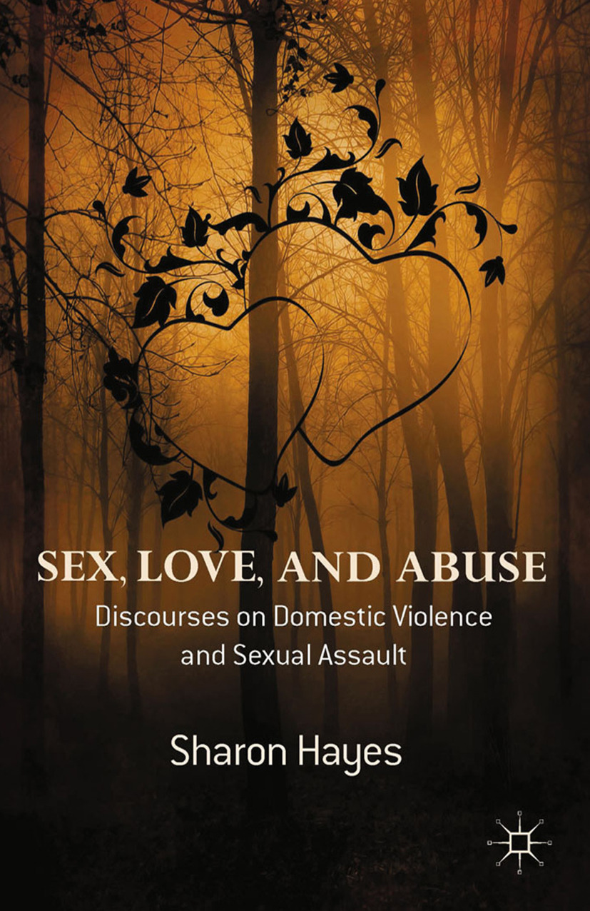 Hayes, Sharon - Sex, Love and Abuse, e-bok