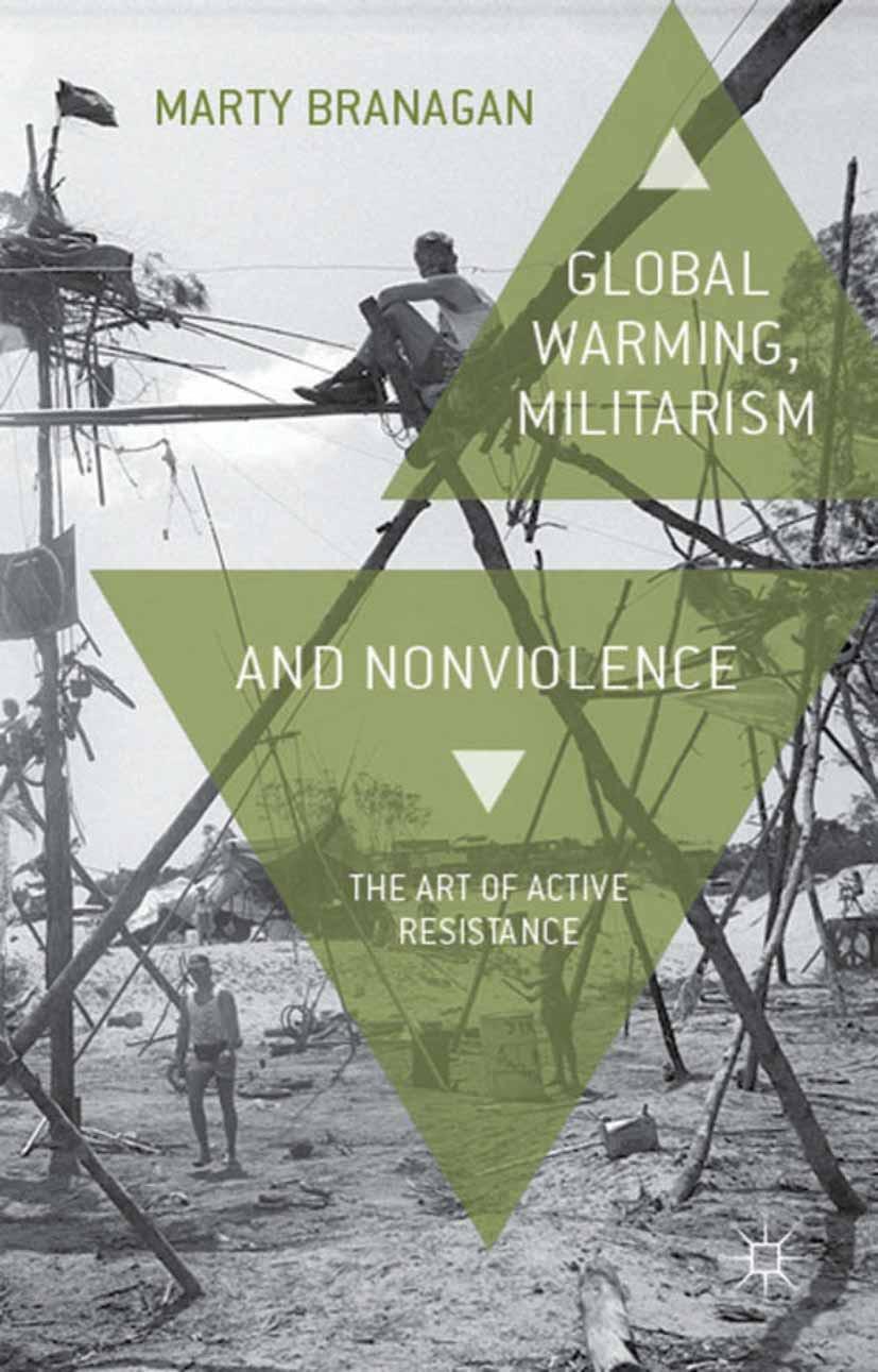 Branagan, Marty - Global Warming, Militarism and Nonviolence, ebook