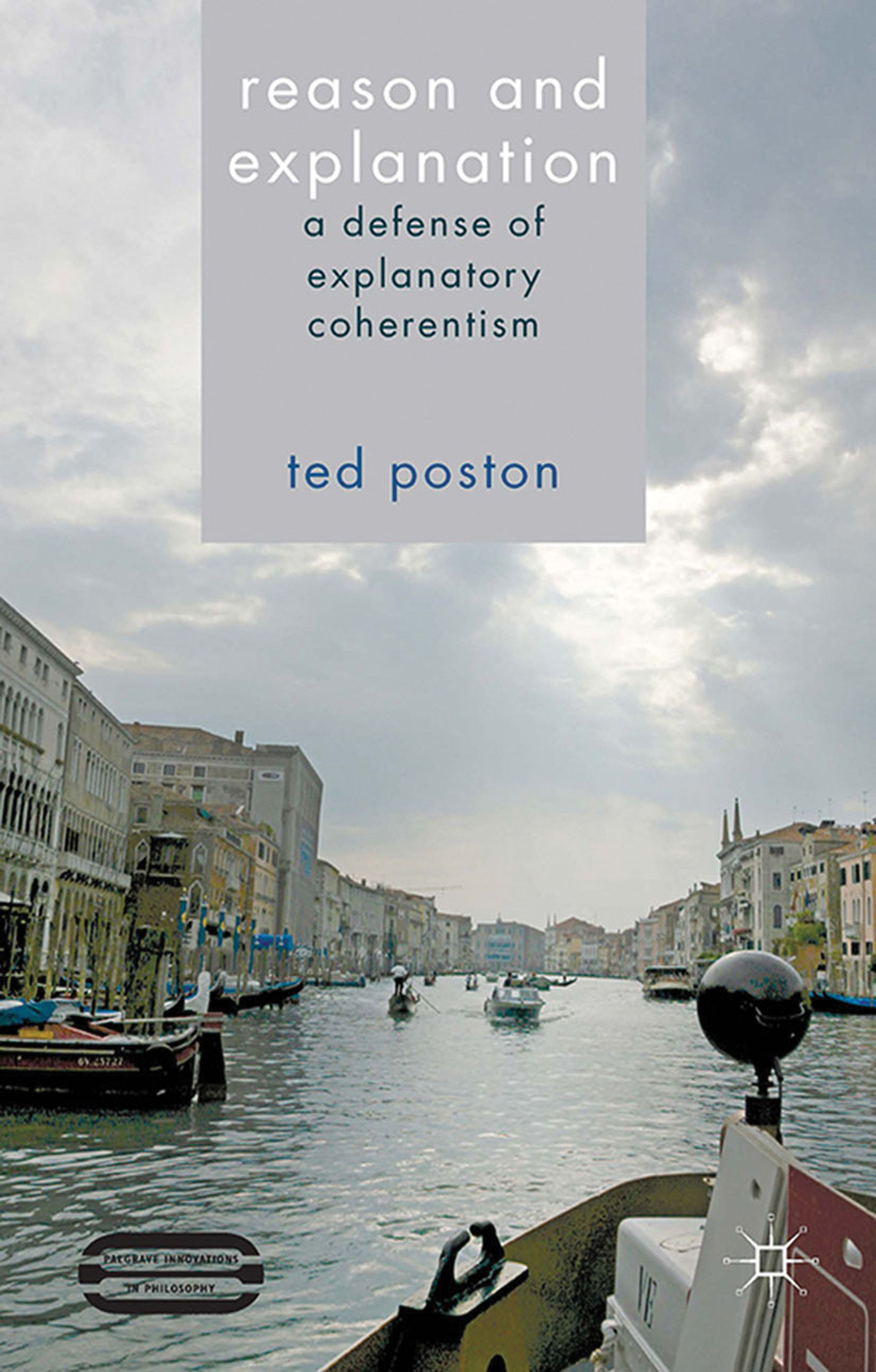 Poston, Ted - Reason and Explanation, ebook