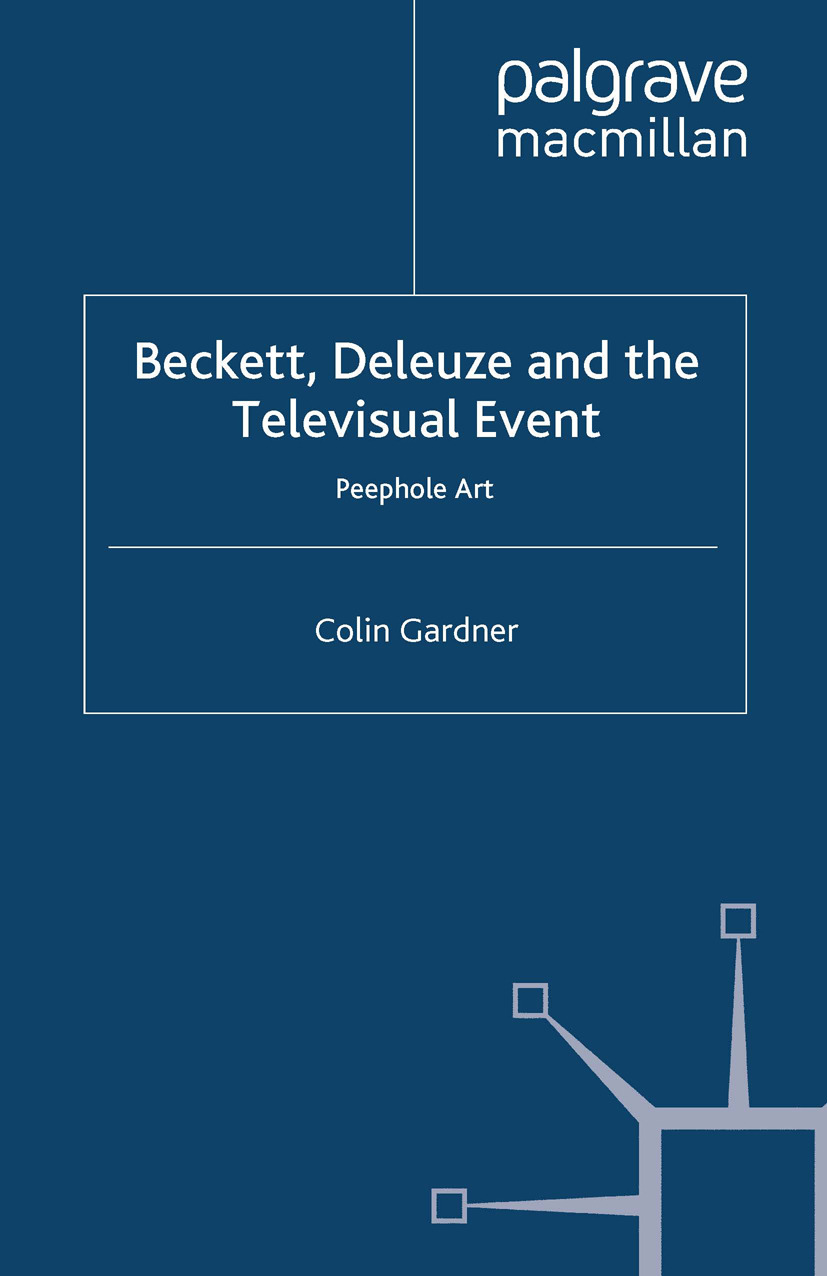 Gardner, Colin - Beckett, Deleuze and the Televisual Event, ebook