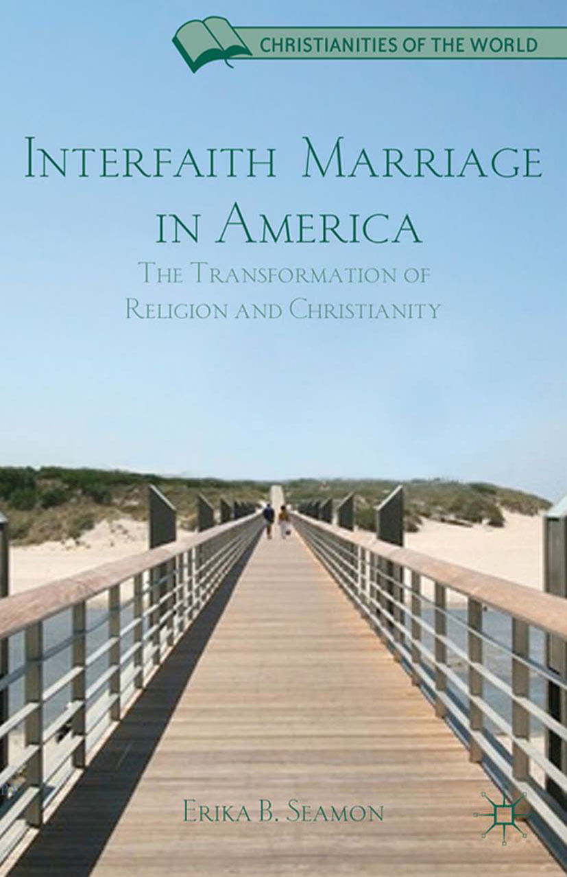 Seamon, Erika B. - Interfaith Marriage in America, ebook