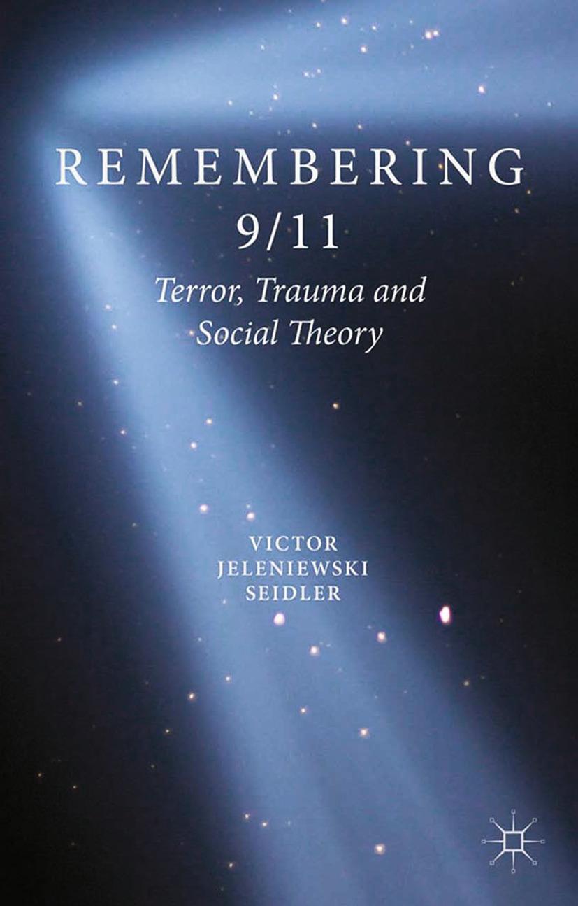 Seidler, Victor Jeleniewski - Remembering 9/11, ebook