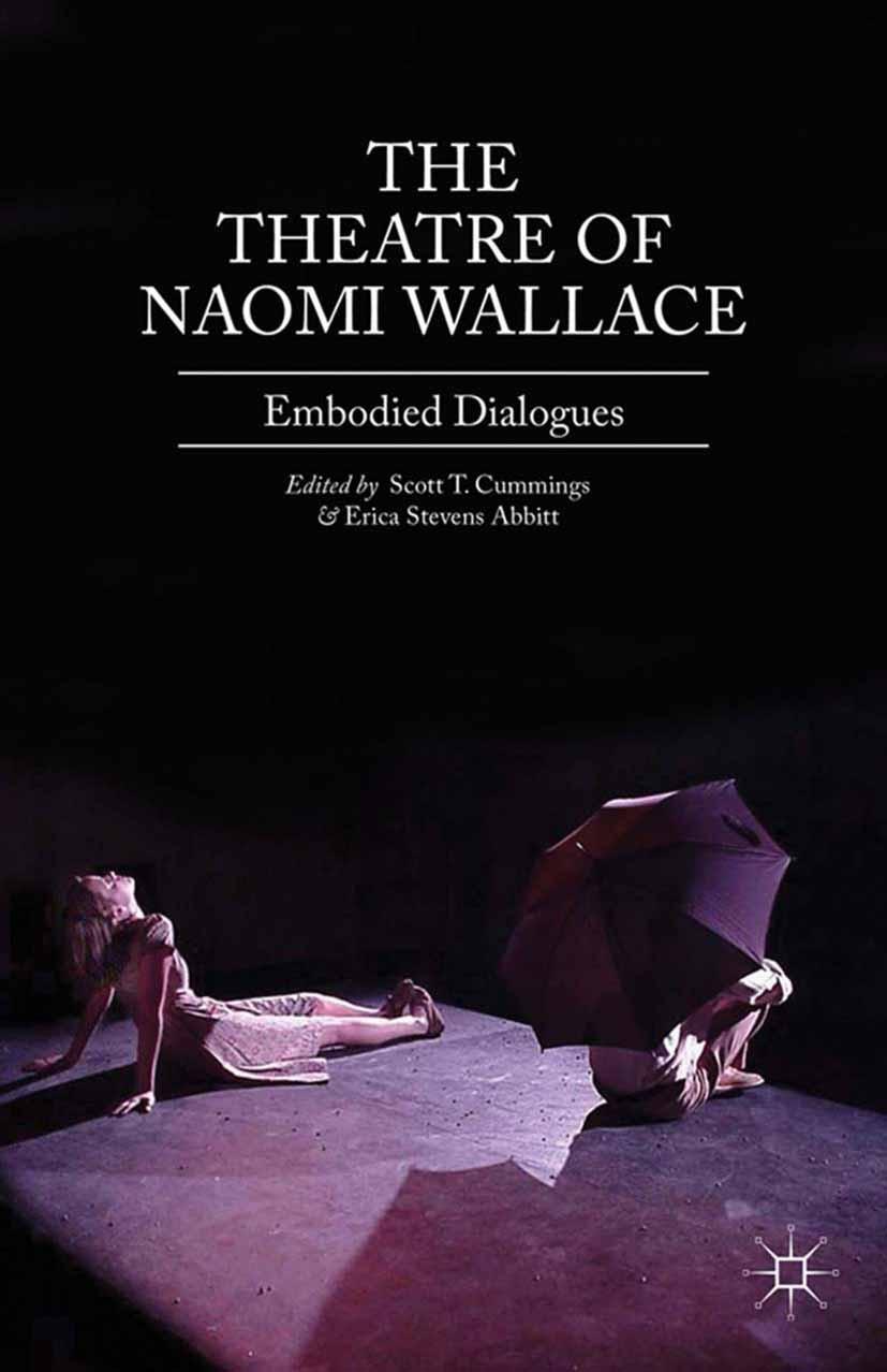 Abbitt, Erica Stevens - The Theatre of Naomi Wallace, ebook