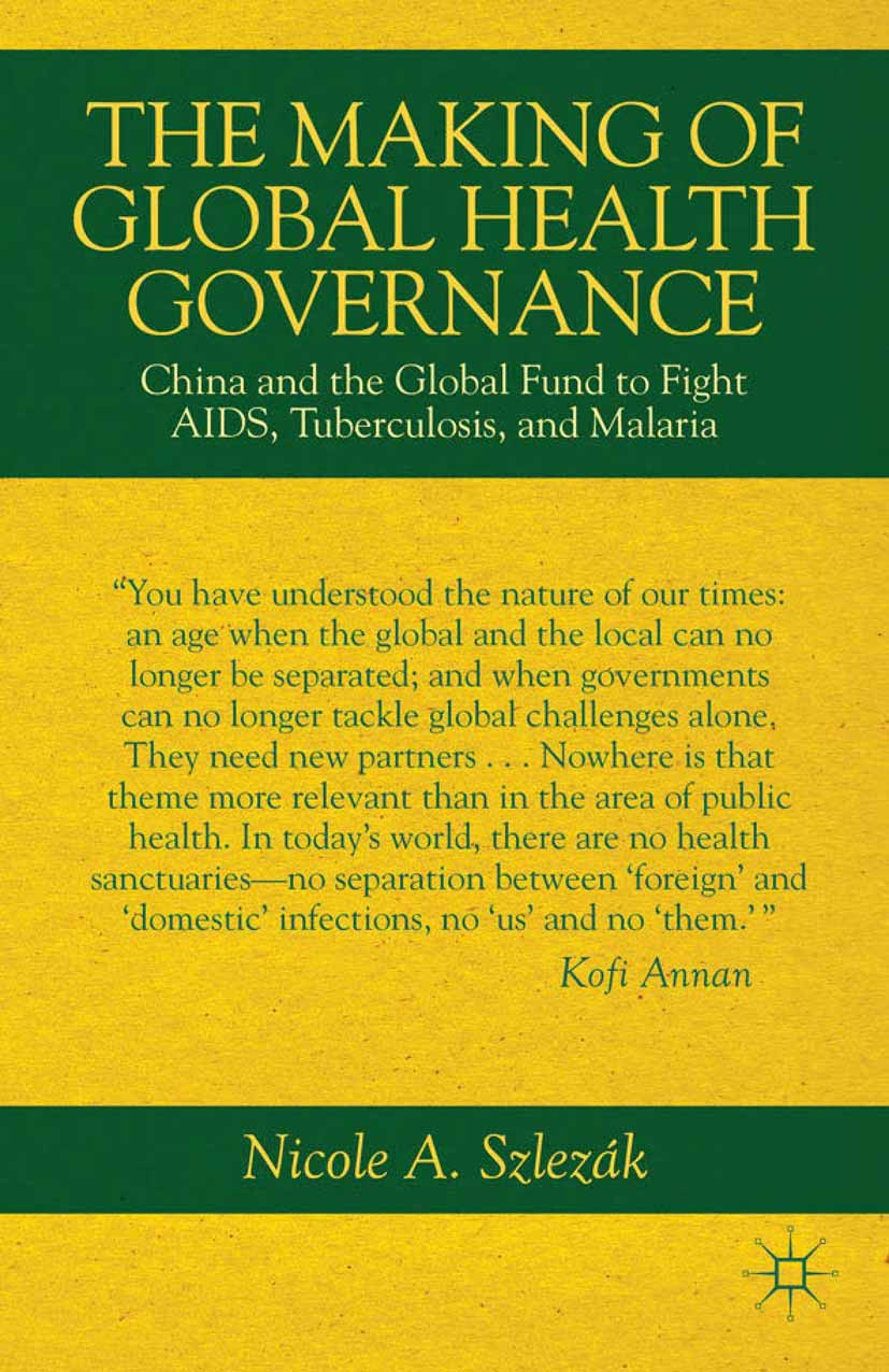 Szlezák, Nicole A. - The Making of Global Health Governance, ebook