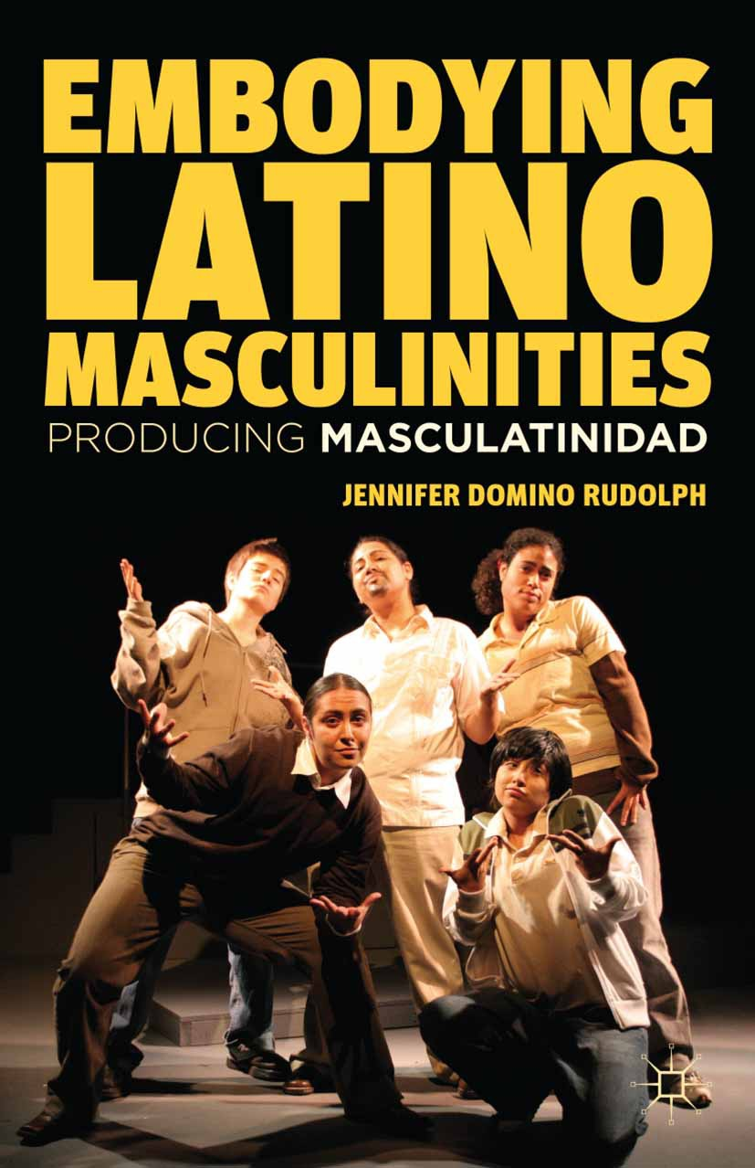 Rudolph, Jennifer Domino - Embodying Latino Masculinities, ebook