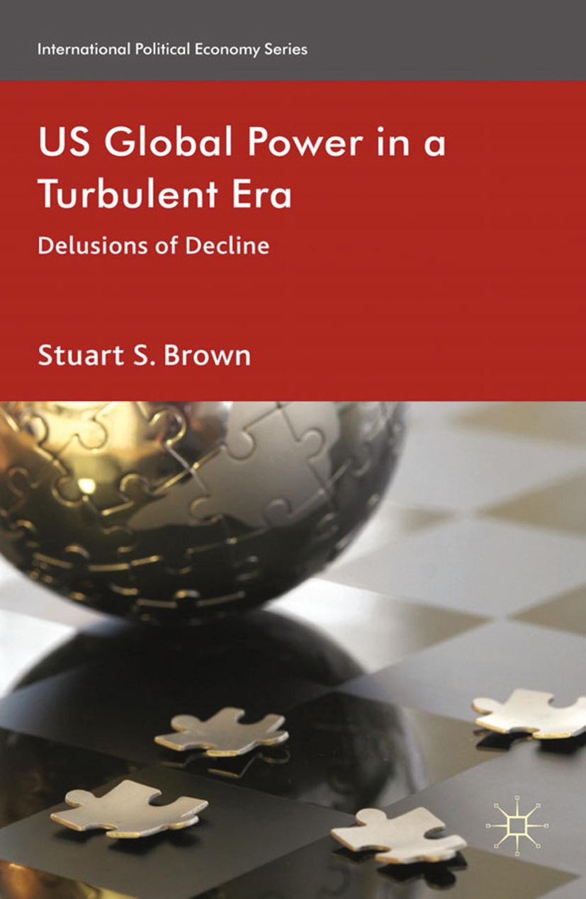 Brown, Stuart S. - The Future of US Global Power, ebook