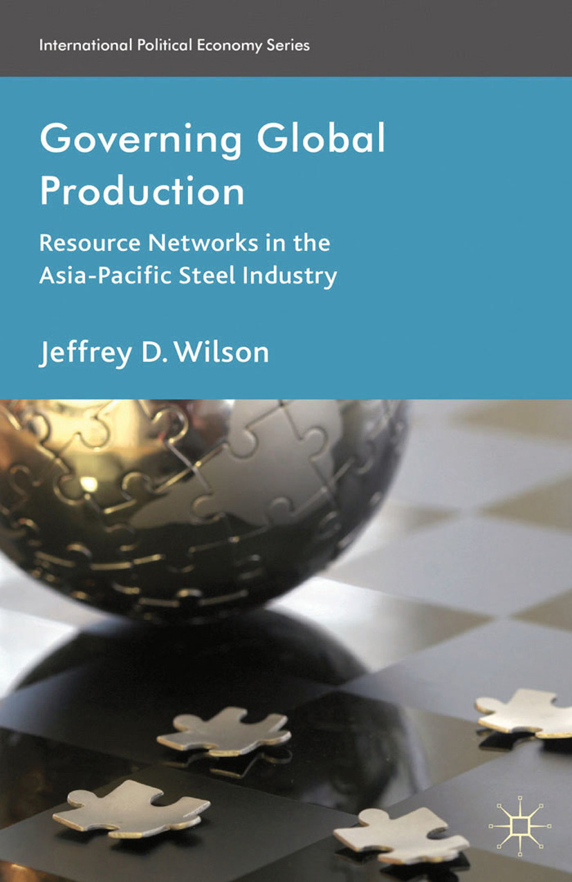 Wilson, Jeffrey D. - Governing Global Production, ebook