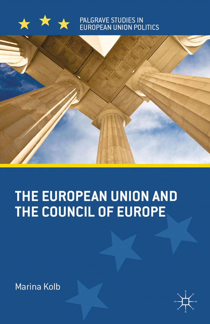 Kolb, Marina - The European Union and the Council of Europe, ebook