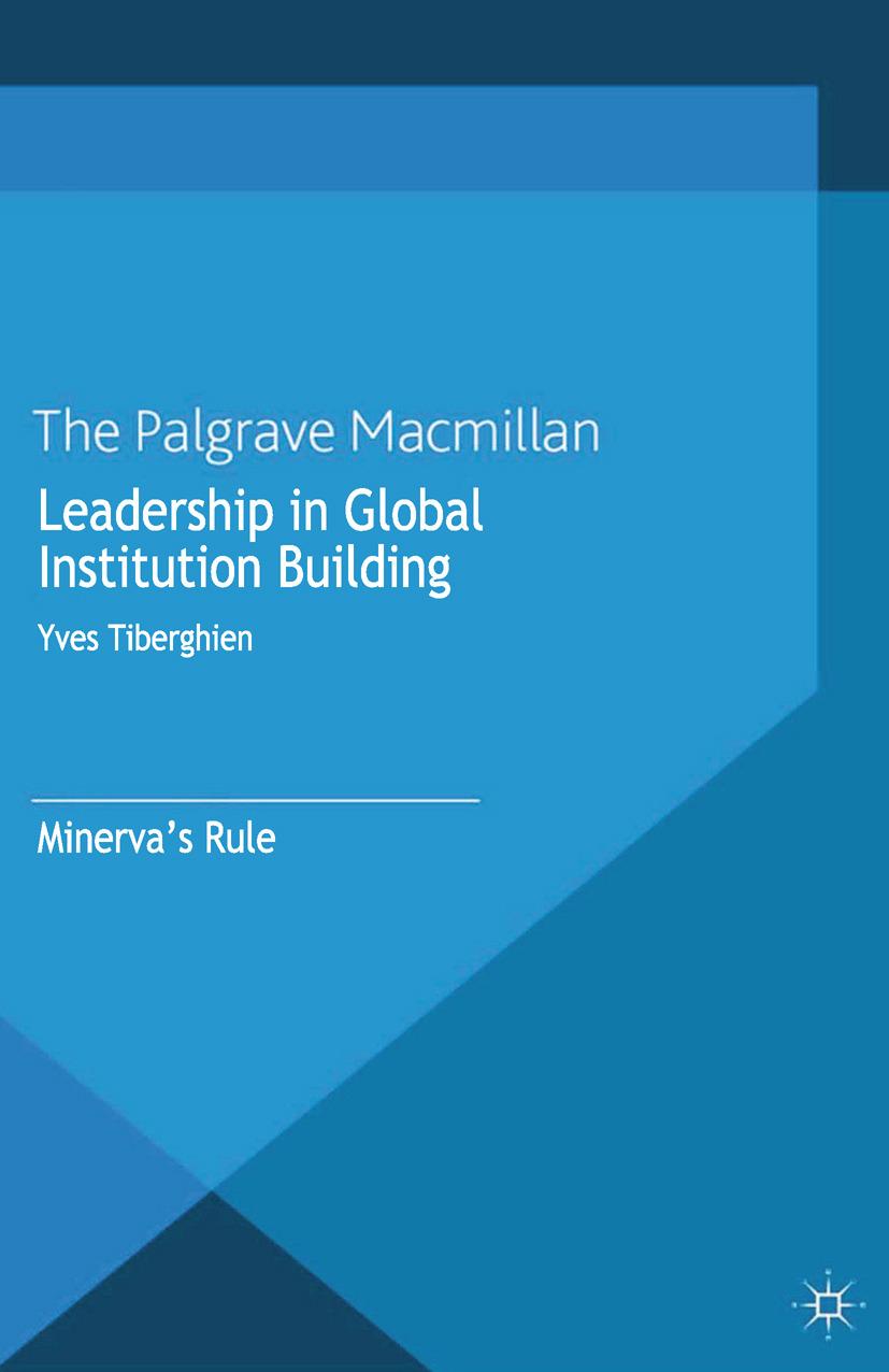 Tiberghien, Yves - Leadership in Global Institution Building, ebook