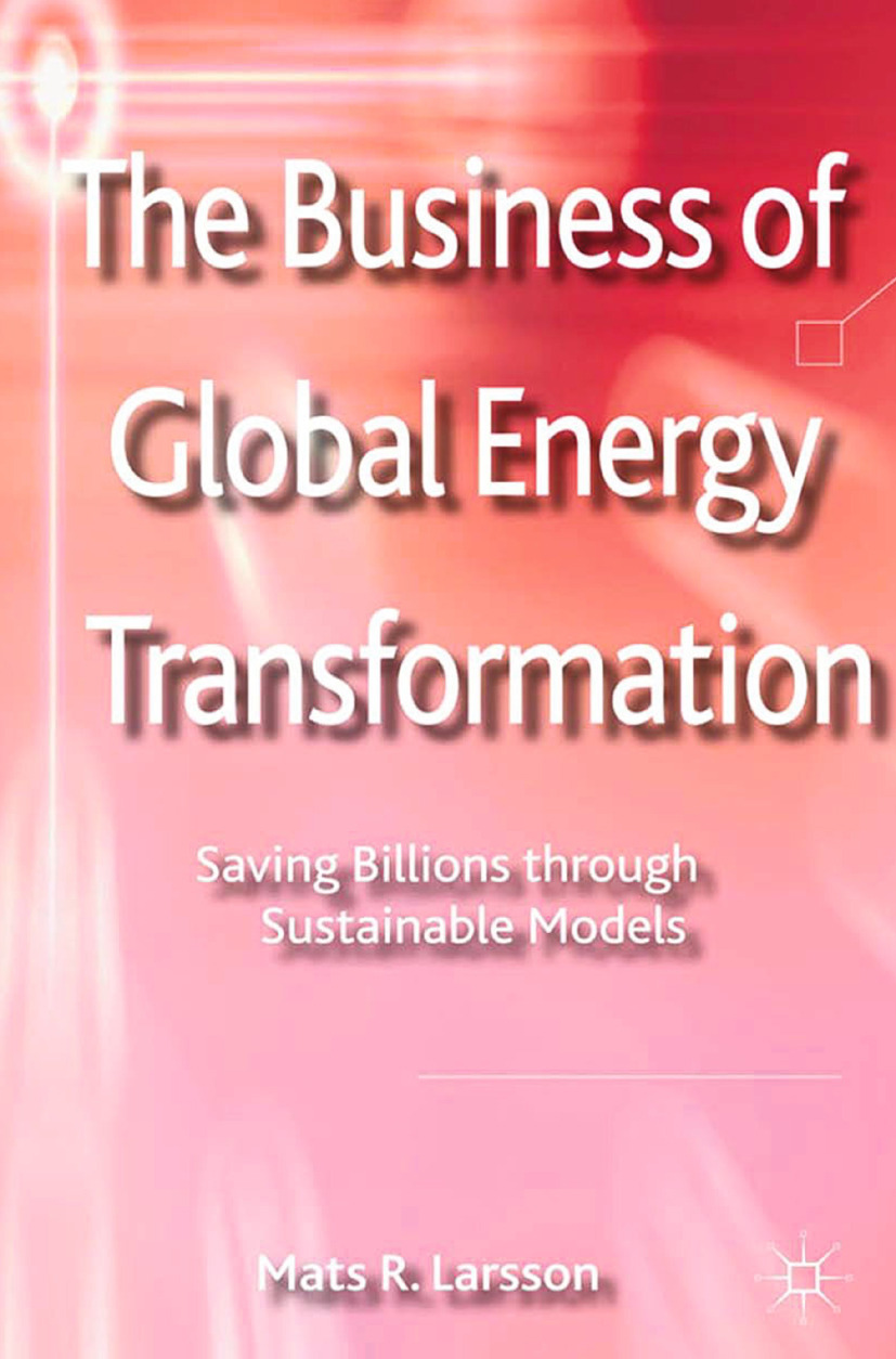 Larsson, Mats R. - The Business of Global Energy Transformation, ebook