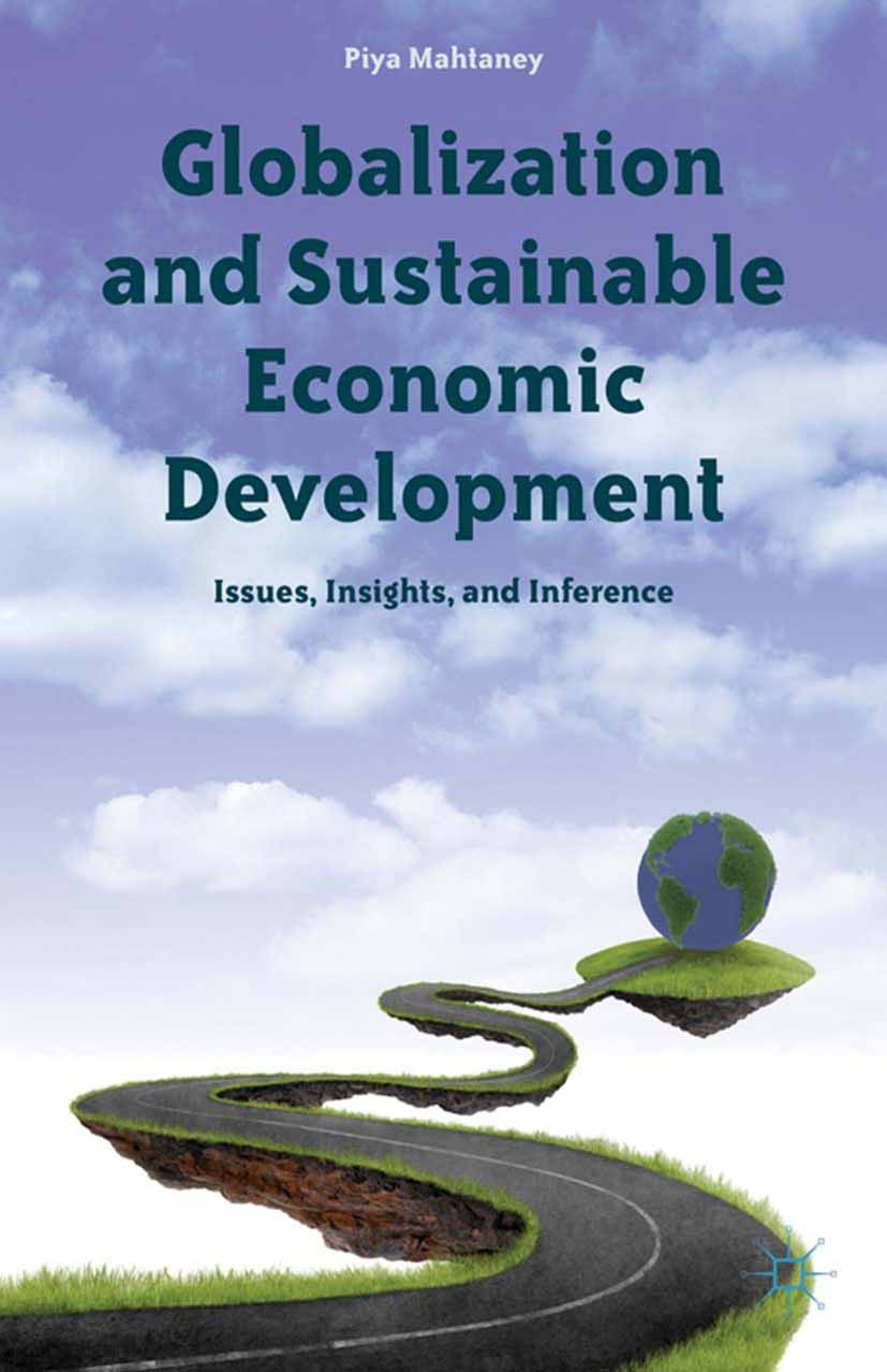 Mahtaney, Piya - Globalization and Sustainable Economic Development, e-kirja