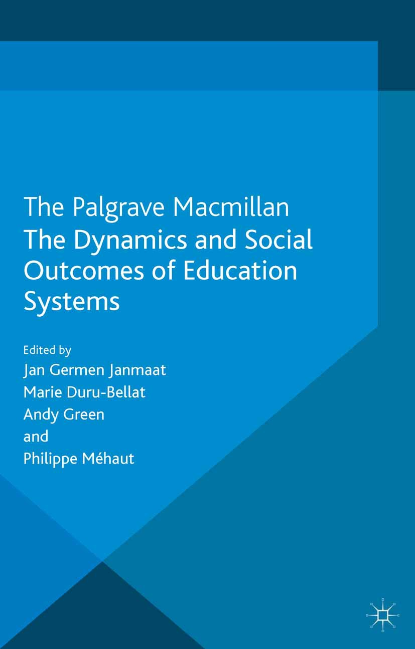 Duru-Bellat, Marie - The Dynamics and Social Outcomes of Education Systems, ebook