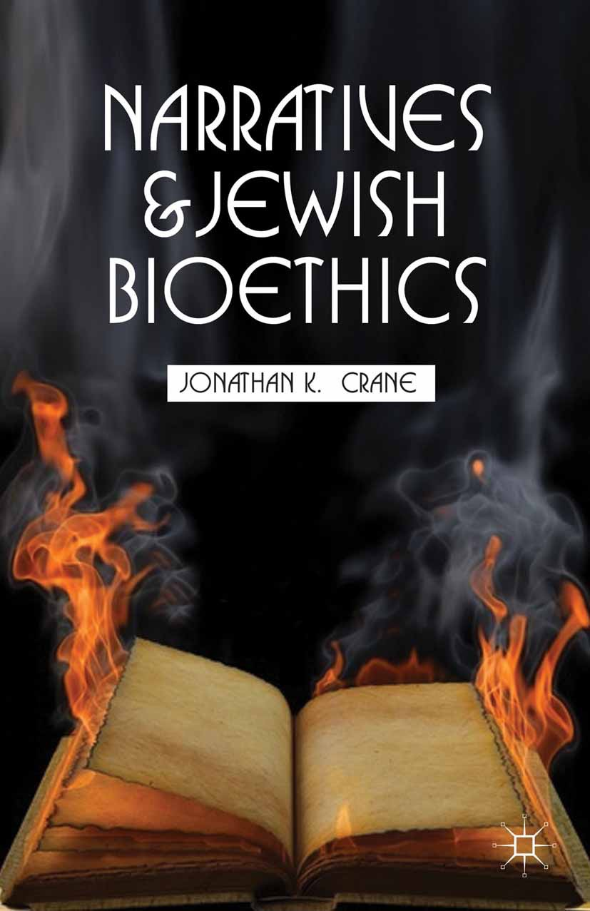 Crane, Jonathan K. - Narratives and Jewish Bioethics, ebook