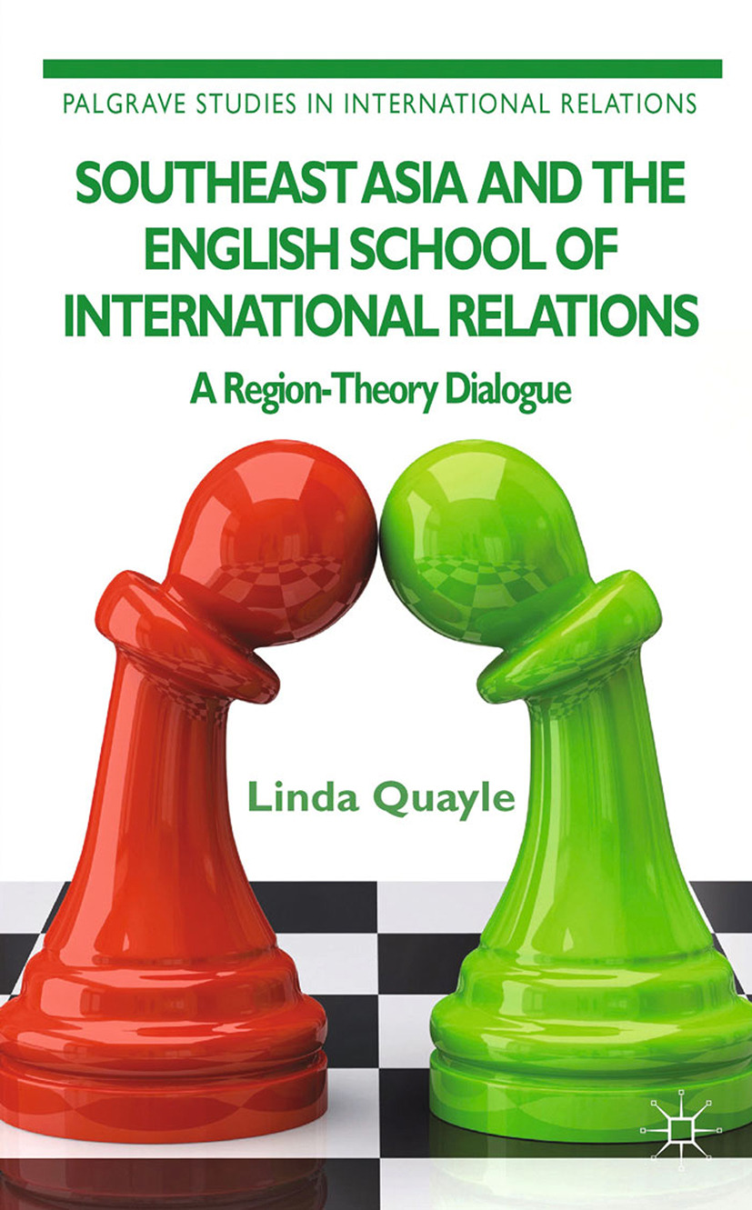 Quayle, Linda - Southeast Asia and the English School of International Relations, ebook