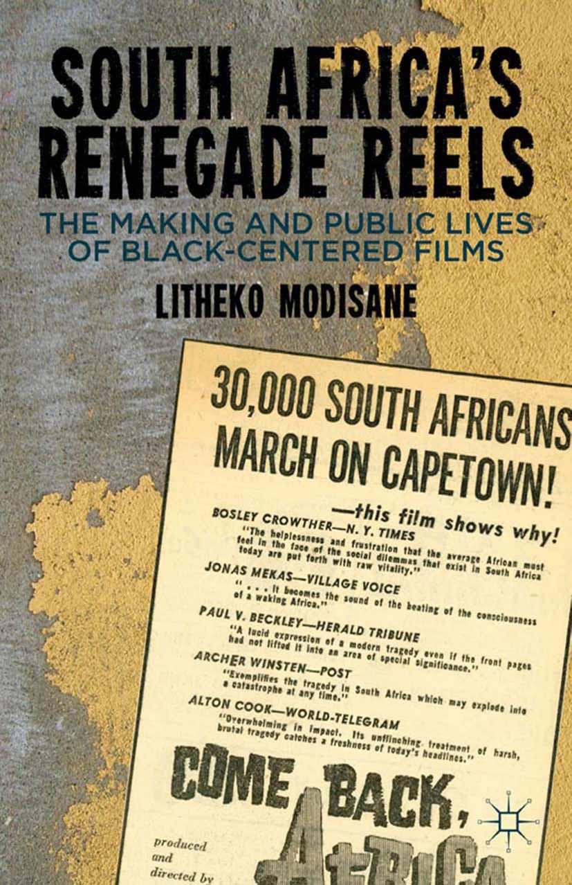 Modisane, Litheko - South Africa's Renegade Reels, ebook