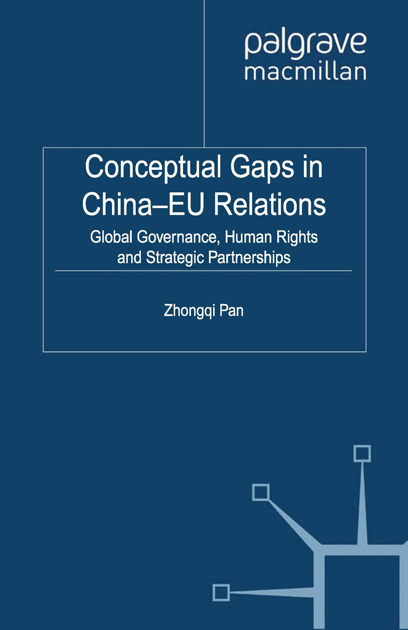 Pan, Zhongqi - Conceptual Gaps in China-EU Relations, ebook