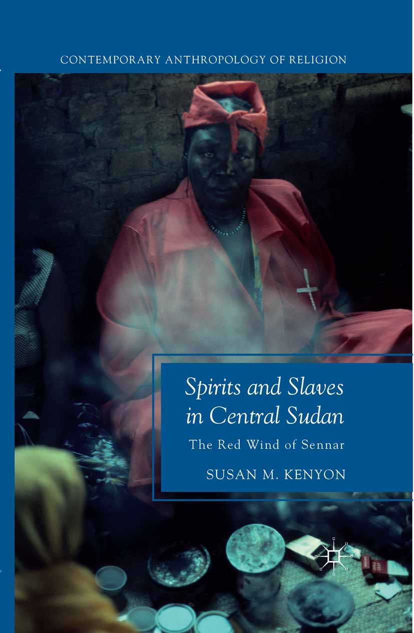 Kenyon, Susan M. - Spirits and Slaves in Central Sudan, ebook