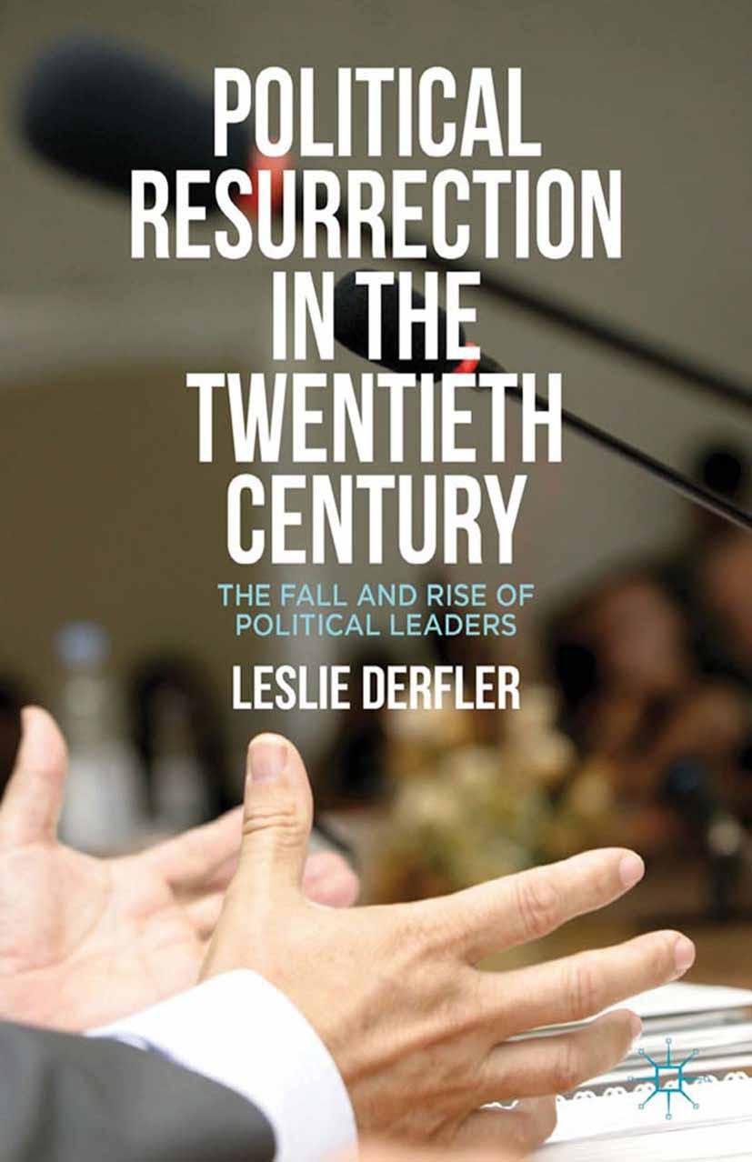 Derfler, Leslie - Political Resurrection in the Twentieth Century, ebook