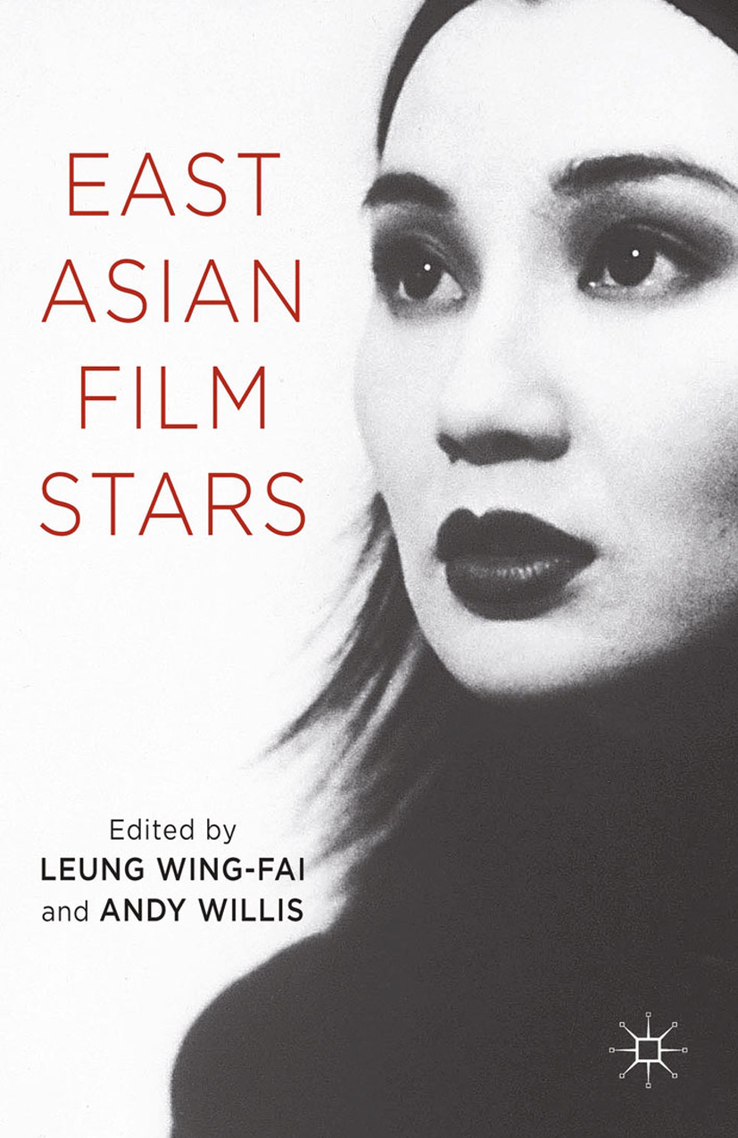 Willis, Andy - East Asian Film Stars, ebook