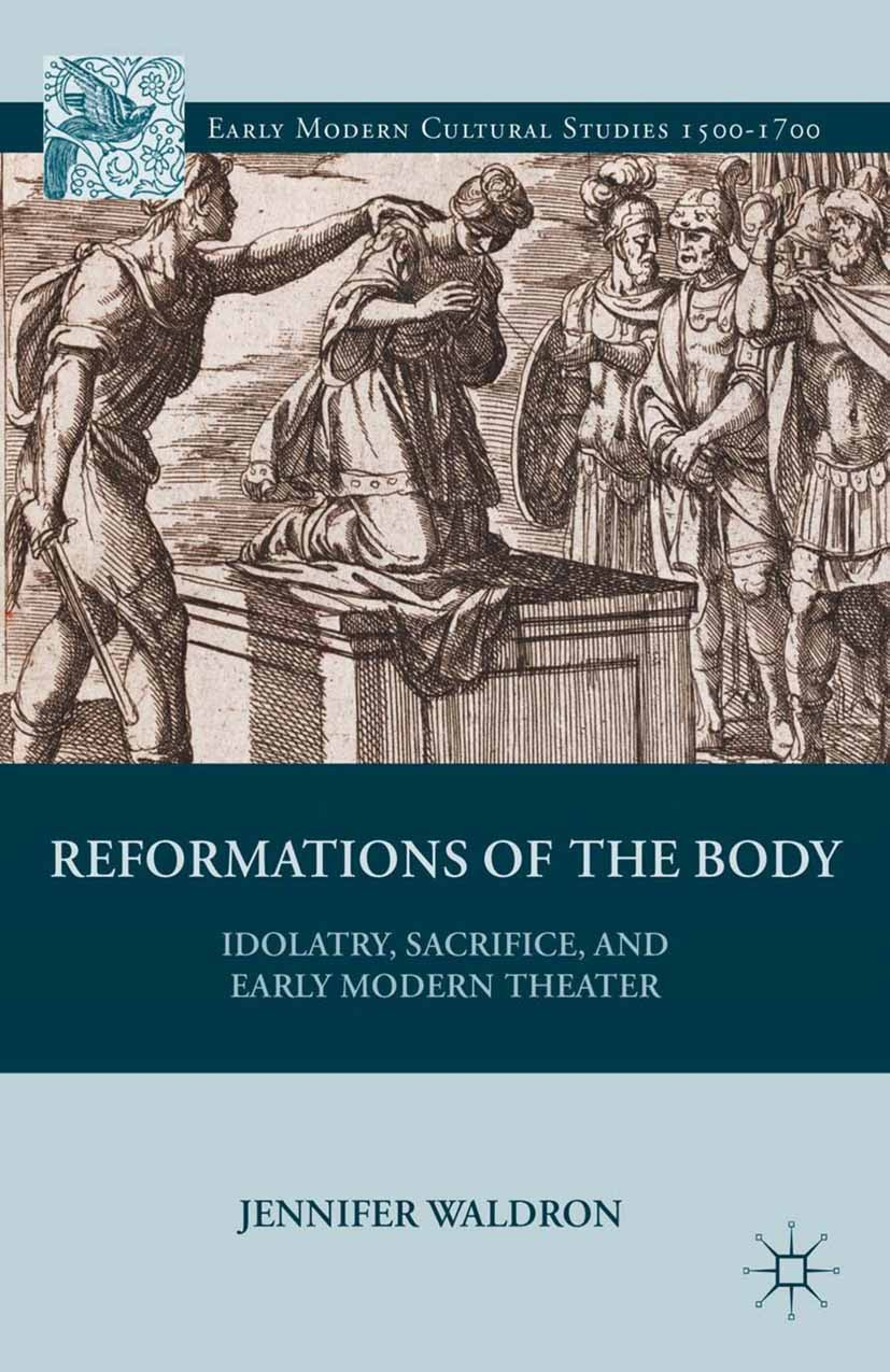 Waldron, Jennifer - Reformations of the Body, ebook