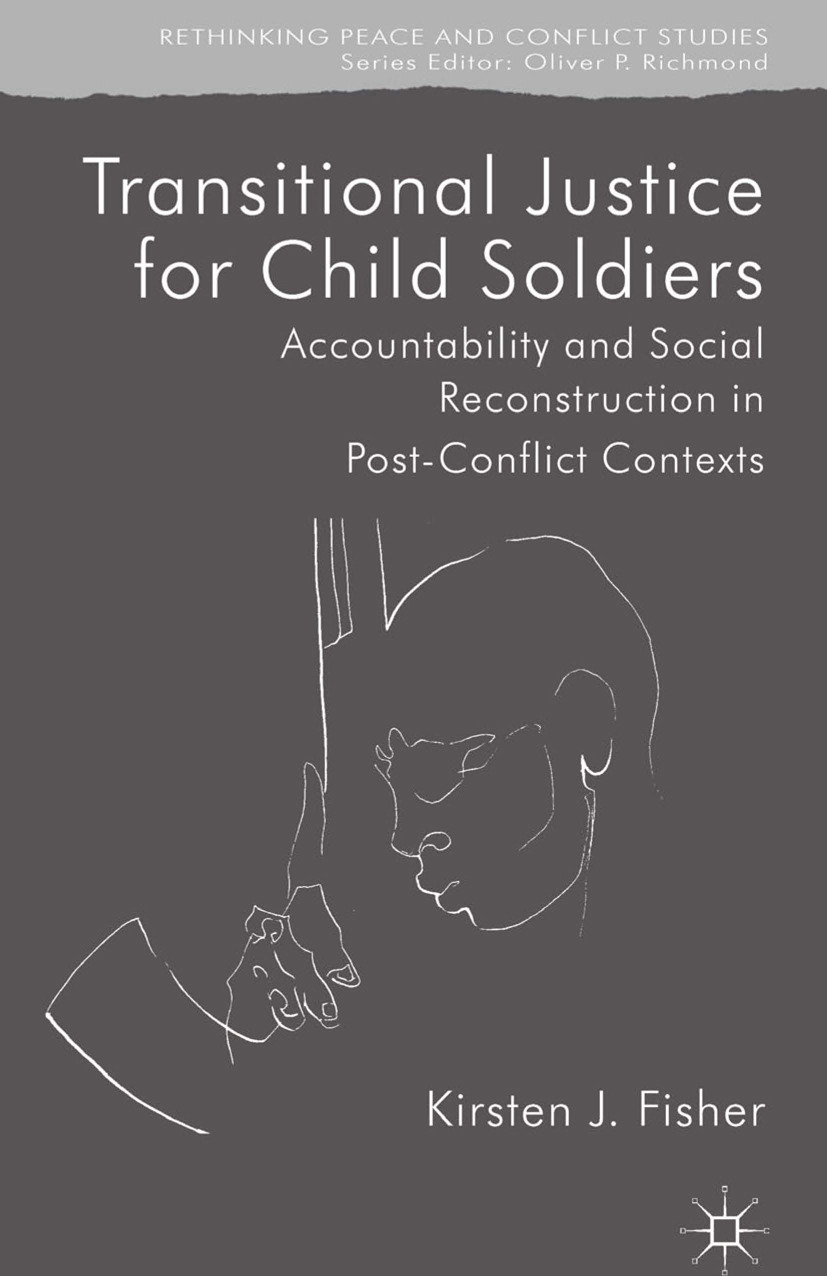 Fisher, Kirsten J. - Transitional Justice for Child Soldiers, ebook