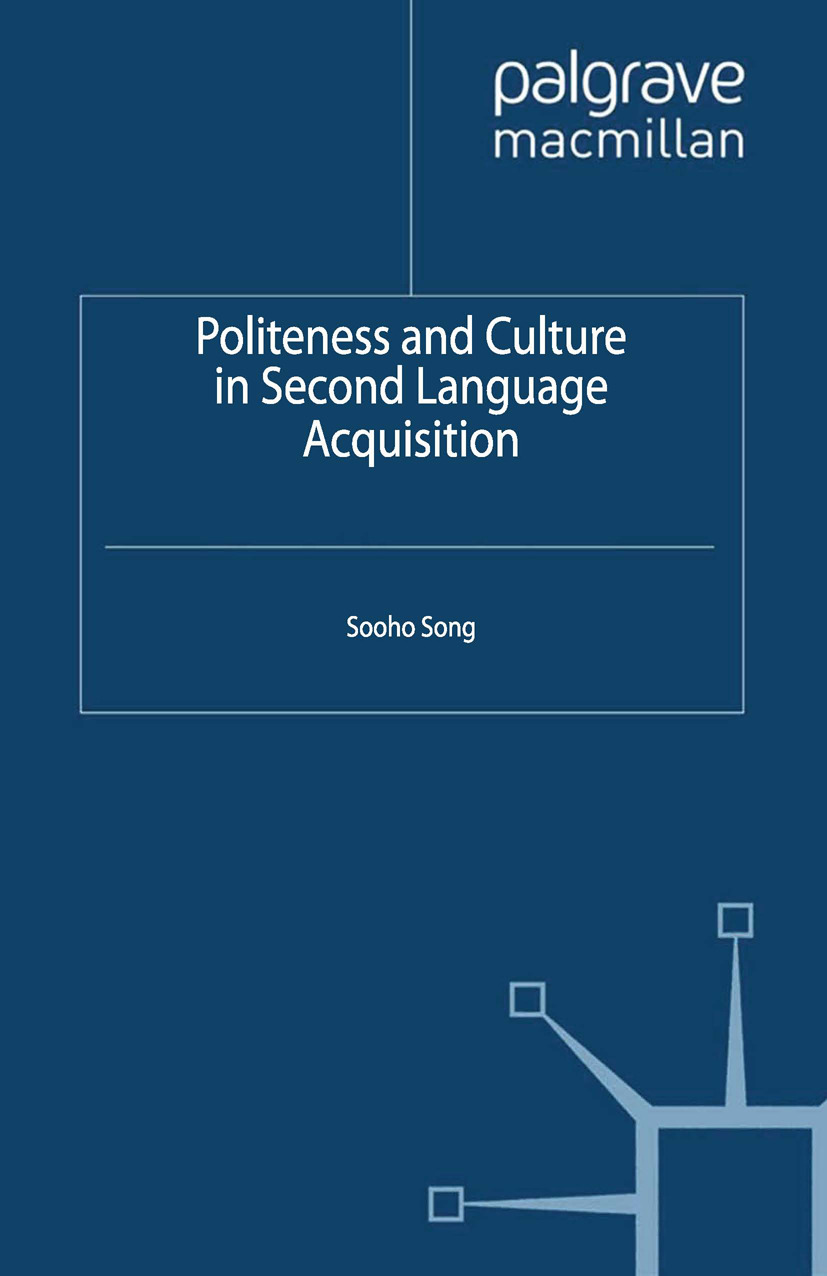 Song, Sooho - Politeness and Culture in Second Language Acquisition, ebook