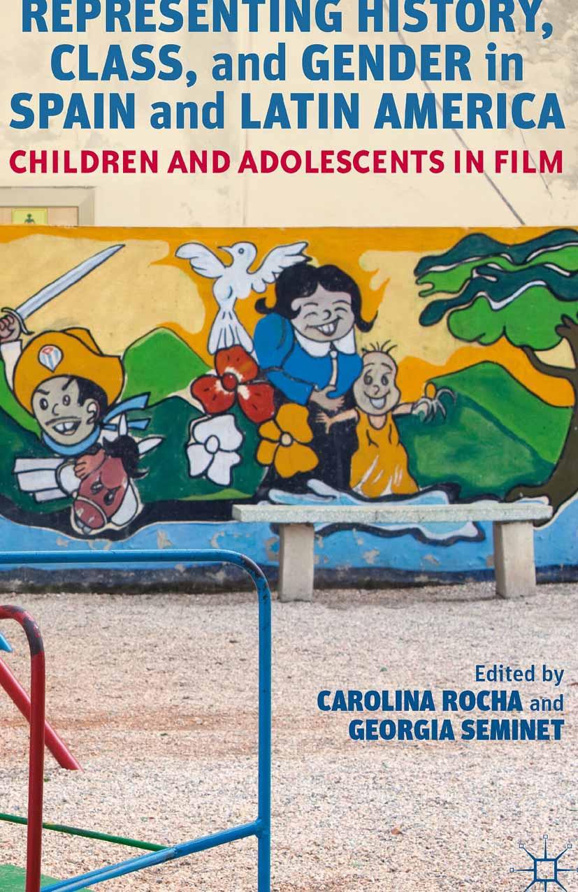 Rocha, Carolina - Representing History, Class, and Gender in Spain and Latin America, ebook