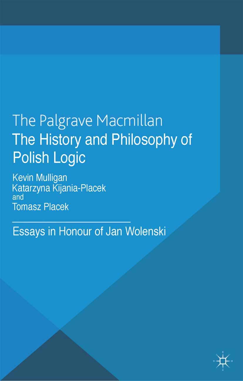 Kijania-Placek, Katarzyna - The History and Philosophy of Polish Logic, ebook