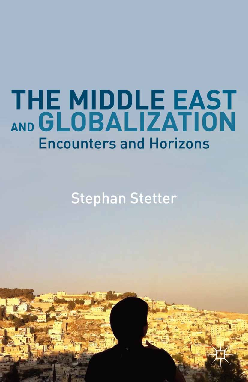 Stetter, Stephan - The Middle East and Globalization, ebook