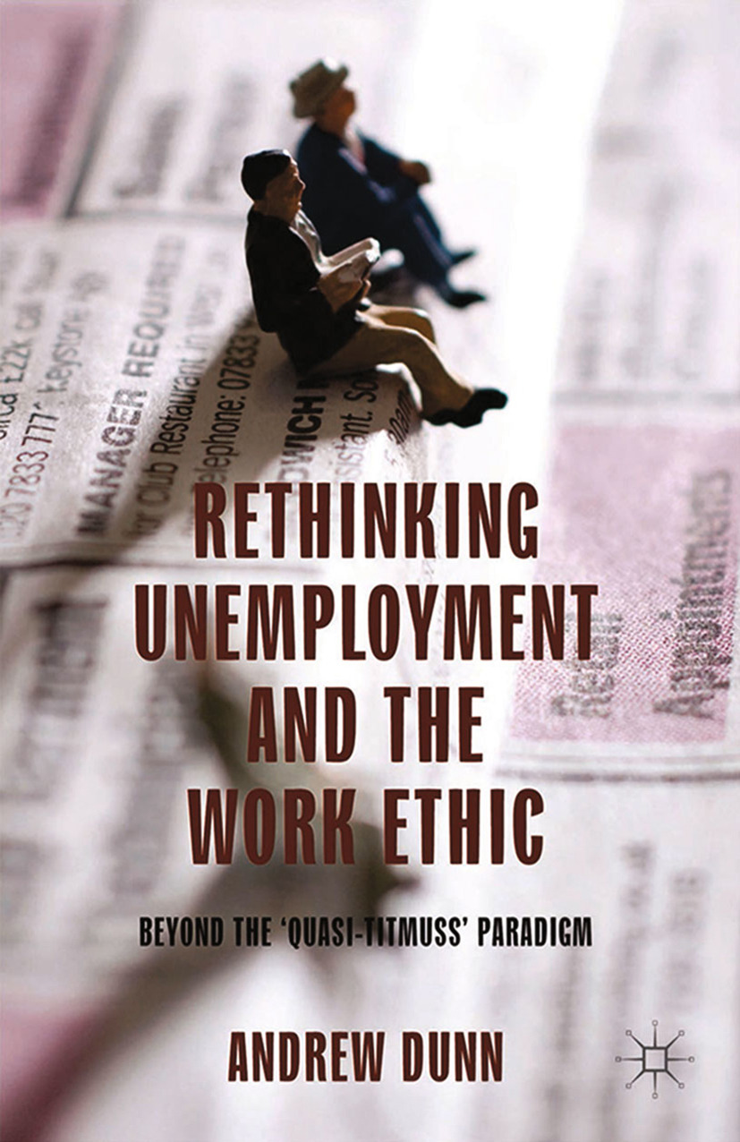 Dunn, Andrew - Rethinking Unemployment and the Work Ethic, ebook
