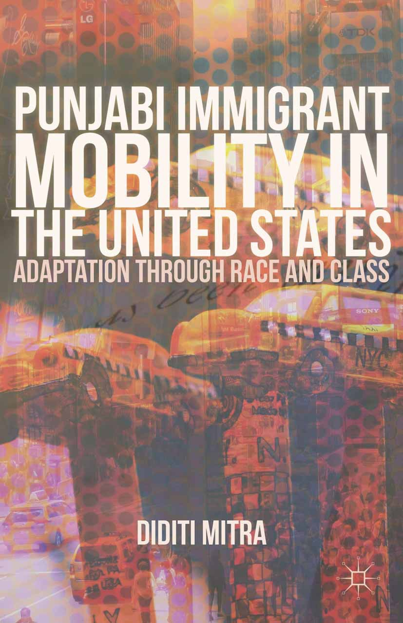 Mitra, Diditi - Punjabi Immigrant Mobility In the United States, ebook
