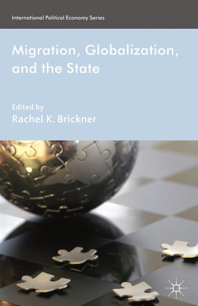 Brickner, Rachel K. - Migration, Globalization, and the State, ebook