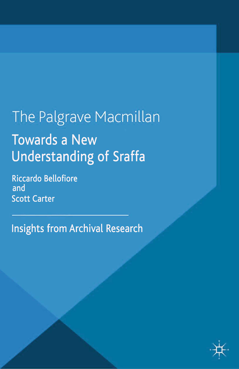 Bellofiore, Riccardo - Towards a New Understanding of Sraffa, ebook