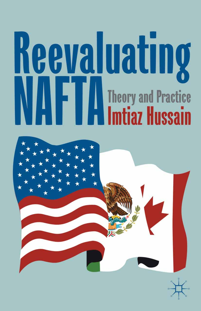 Hussain, Imtiaz - Reevaluating NAFTA, ebook
