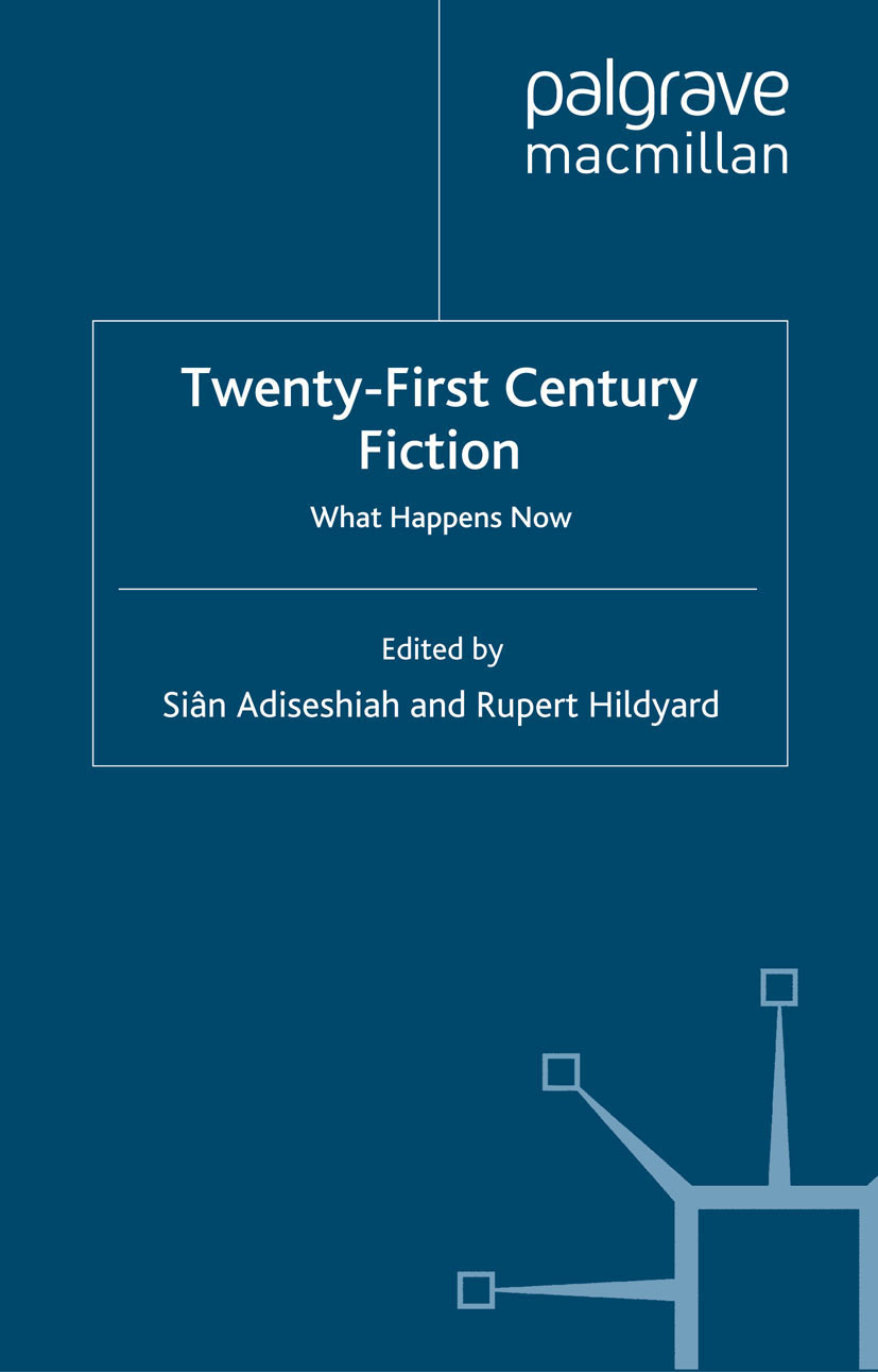 Adiseshiah, Siân - Twenty-First Century Fiction, e-kirja