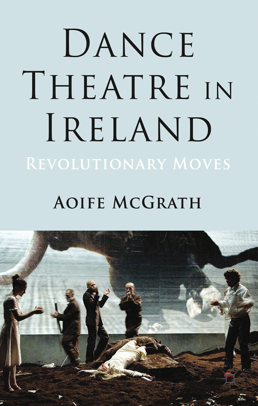 McGrath, Aoife - Dance Theatre in Ireland, ebook