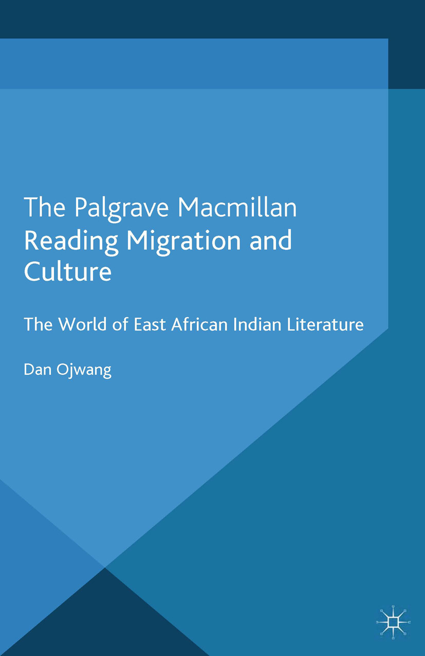 Ojwang, Dan - Reading Migration and Culture, ebook