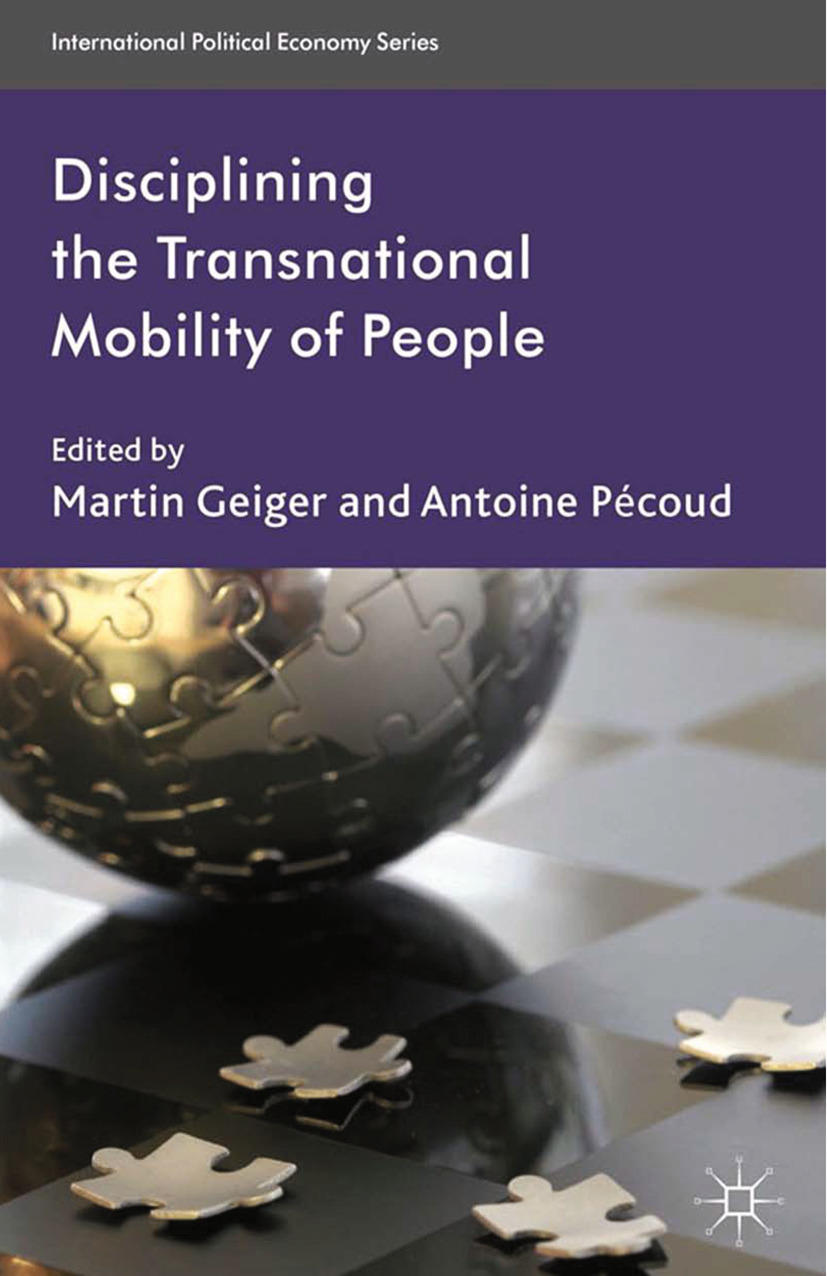 Geiger, Martin - Disciplining the Transnational Mobility of People, e-kirja