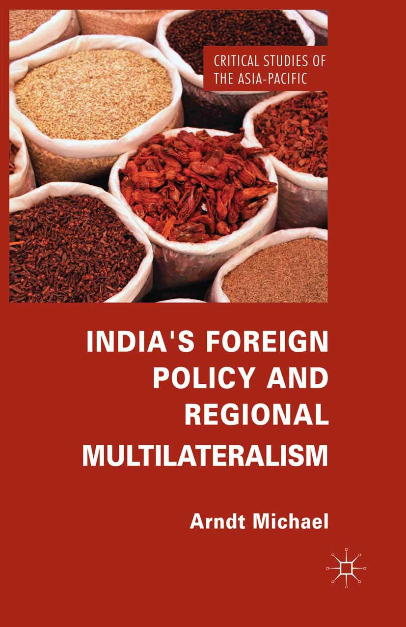 Michael, Arndt - India's Foreign Policy and Regional Multilateralism, ebook