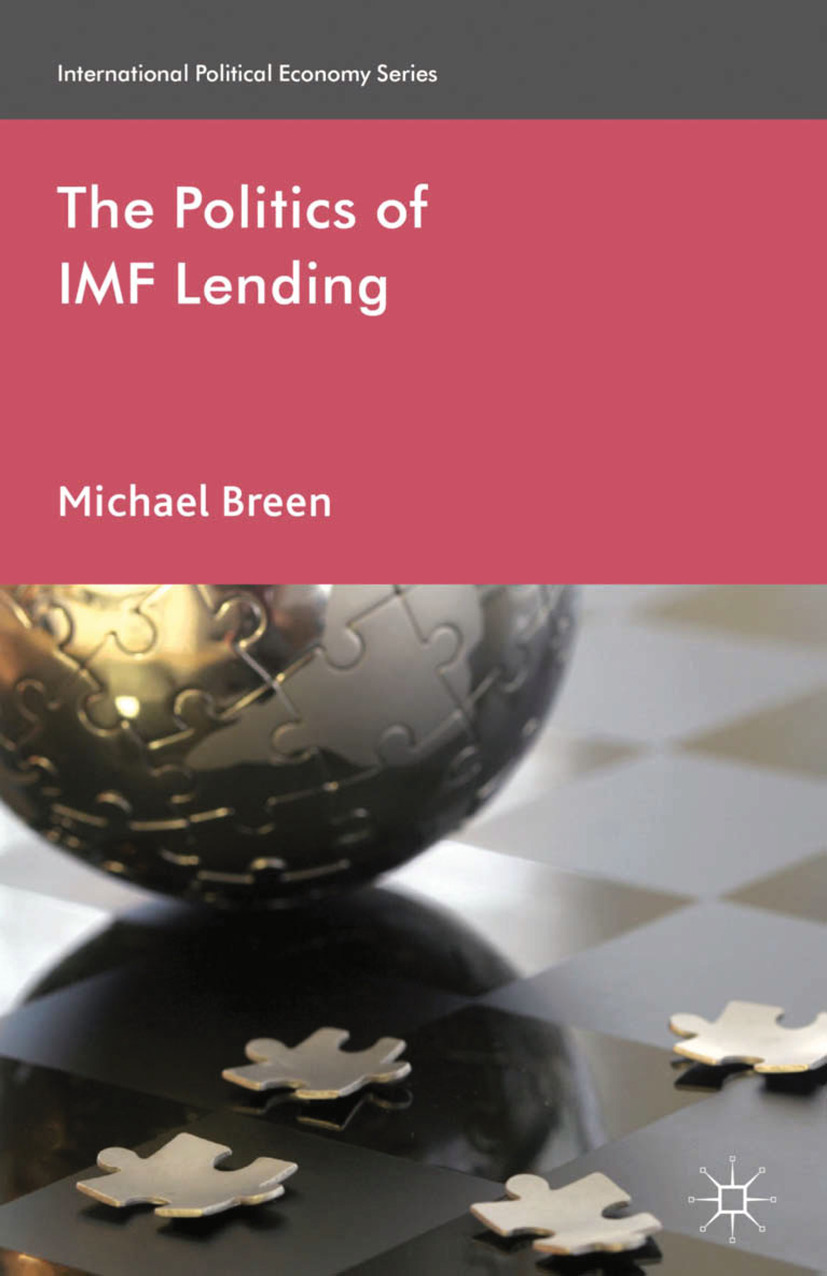 Breen, Michael - The Politics of IMF Lending, ebook