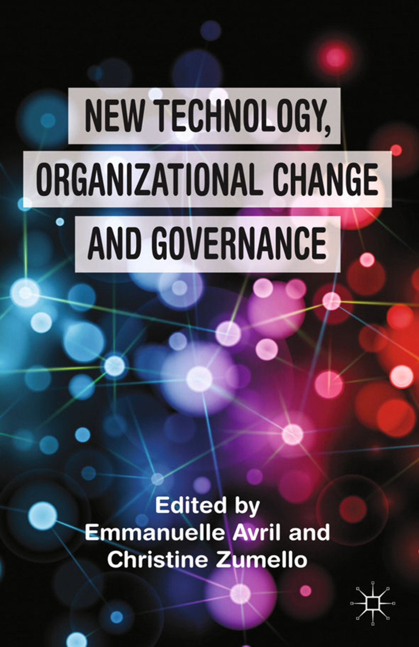 Avril, Emmanuelle - New Technology, Organizational Change and Governance, ebook