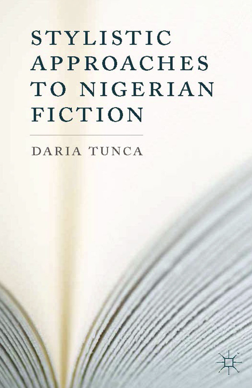 Tunca, Daria - Stylistic Approaches to Nigerian Fiction, ebook