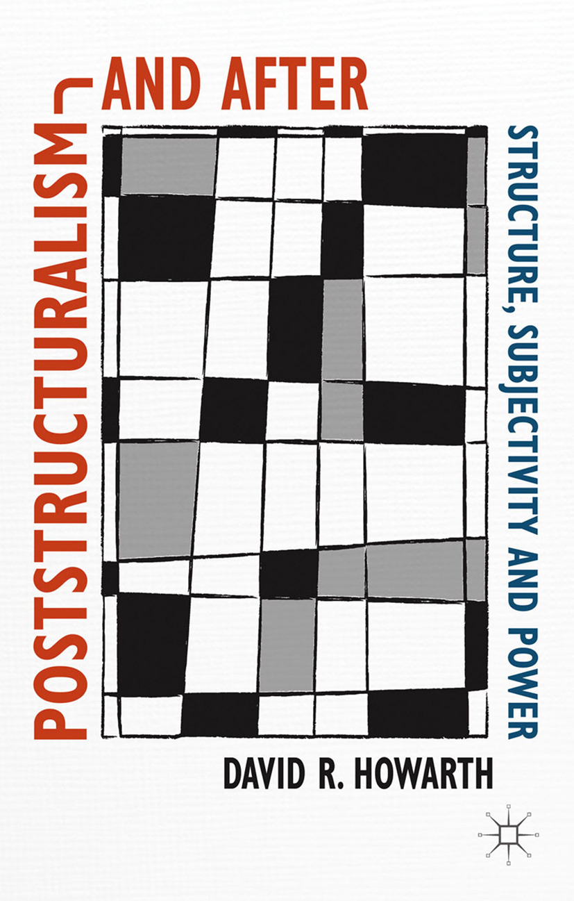 Howarth, David R. - Poststructuralism and After, ebook
