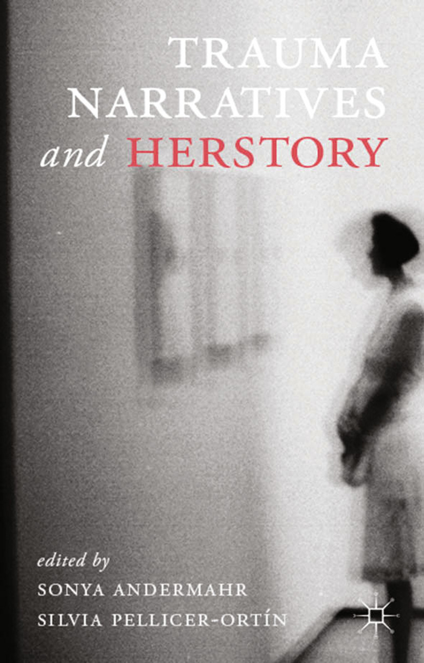 Andermahr, Sonya - Trauma Narratives and Herstory, ebook